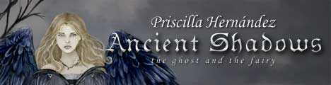 Priscilla Hernandez album: Ancient Shadows the ghost and the fairy